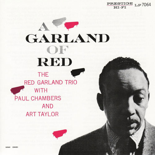 A GARLAND OF RED / Red Garland
